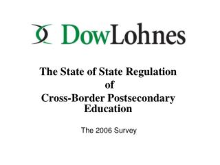 The State of State Regulation  of  Cross-Border Postsecondary Education