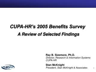 CUPA-HR's 2005 Benefits Survey A Review of Selected Findings