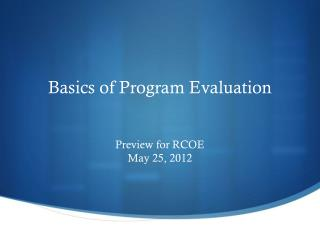 Basics of Program Evaluation