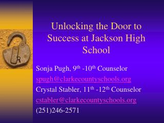 Unlocking the Door to Success at Jackson High School