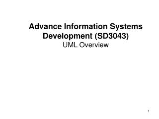 Advance Information Systems Development (SD3043) UML Overview