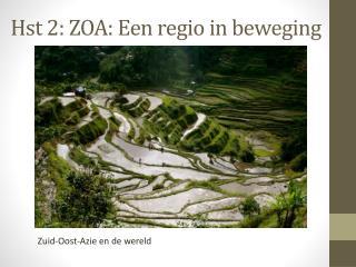 Hst 2: ZOA: Een regio in beweging