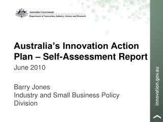 Australia's Innovation Action Plan – Self-Assessment Report