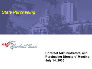 Contract Administrators' and Purchasing Directors' Meeting July 14, 2005