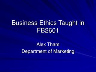 Business Ethics Taught in FB2601