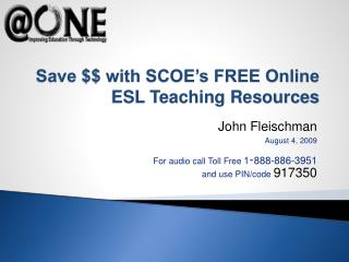 Save $$ with SCOE's FREE Online ESL Teaching Resources