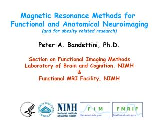 Magnetic Resonance Methods for  Functional and Anatomical Neuroimaging