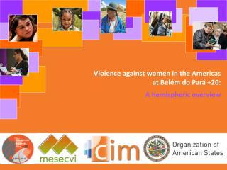 Violence against women in the Americas at Belém do Pará +20: A hemispheric overview
