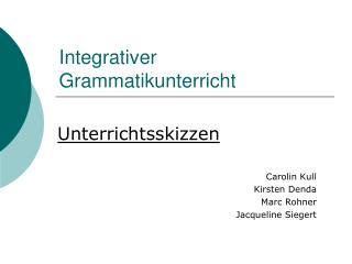 Integrativer Grammatikunterricht