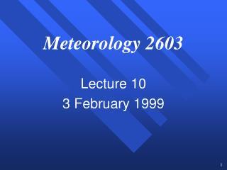 Meteorology 2603