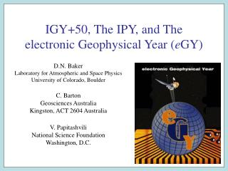 IGY+50, The IPY, and The electronic Geophysical Year ( e GY)