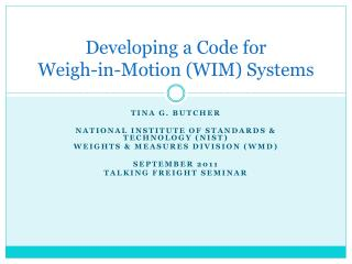 Developing  a Code for Weigh-in-Motion (WIM) Systems