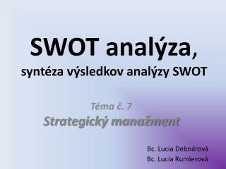 Téma č. 7 Strategický manažment