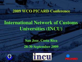 International Network of Customs Universities (INCU)
