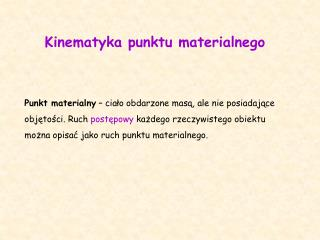 Kinematyka punktu materialnego