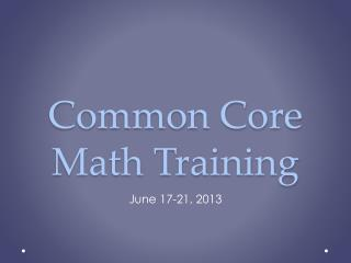 Common Core Math Training