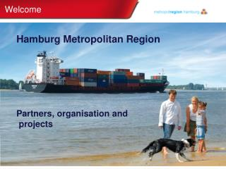Hamburg  Metropolitan  Region  Partners,  organisation and projects