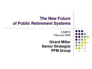 The New Future  of Public Retirement Systems