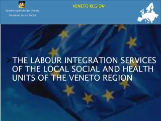 Giunta regionale del Veneto Direzione Servizi Sociali
