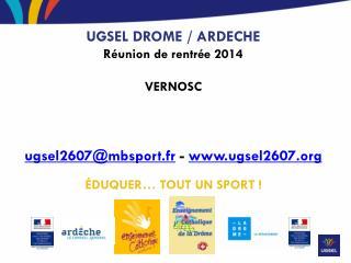 UGSEL DROME / ARDECHE Réunion de rentrée 2014  VERNOSC
