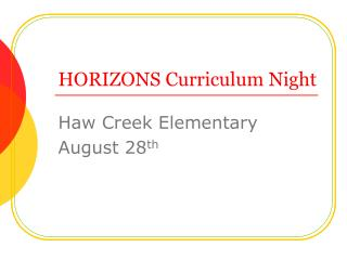 HORIZONS Curriculum Night