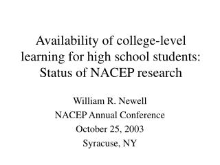 Availability of college-level learning for high school students: Status of NACEP research