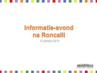 Informatie-avond na Roncalli