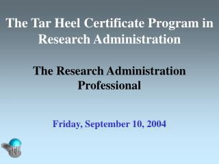 The Tar Heel Certificate Program in Research Administration