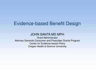Evidence-based Benefit Design