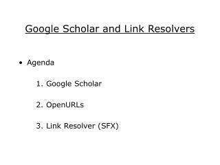 Google Scholar and Link Resolvers
