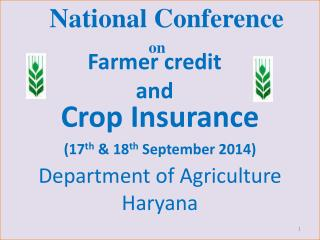 National Conference on Crop Insurance  (17 th  & 18 th  September 2014)