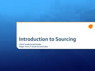 Introduction to Sourcing