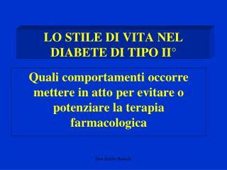 LO STILE DI VITA NEL DIABETE DI TIPO II°