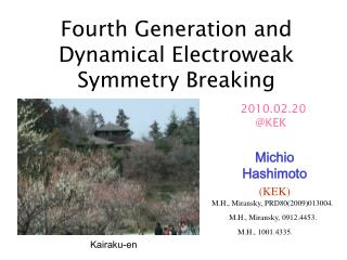 Fourth Generation and  Dynamical Electroweak Symmetry Breaking