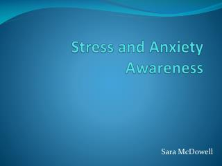 Stress and Anxiety Awareness