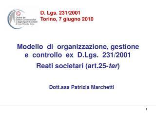 D. Lgs. 231/2001 Torino, 7 giugno 2010