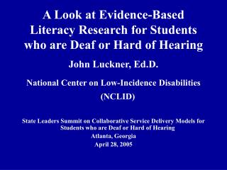 A Look at Evidence-Based Literacy Research for Students who are Deaf or Hard of Hearing