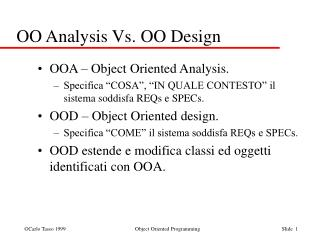 OO Analysis Vs. OO Design