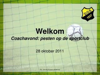 Welkom Coachavond: pesten op de sportclub