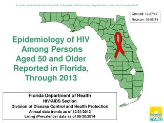 Florida Department of Health HIV/AIDS Section  Division of Disease Control and Health Protection