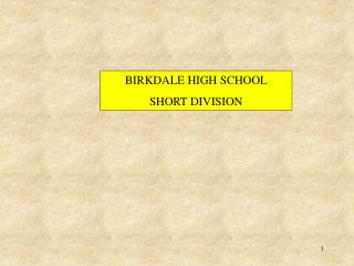 BIRKDALE HIGH SCHOOL SHORT DIVISION