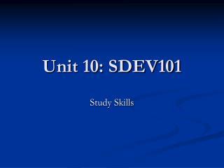 Unit 10: SDEV101