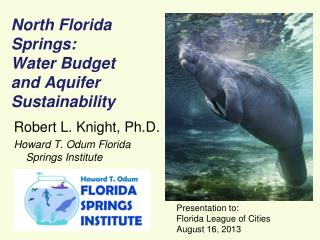 North Florida Springs: Water Budget and Aquifer Sustainability