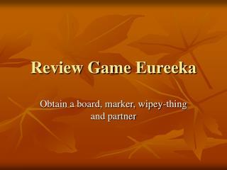 Review Game Eureeka