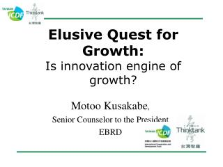 Elusive Quest for Growth: Is innovation engine of growth?
