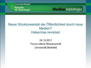 Neuer Strukturwandel der  ffentlichkeit durch neue Medien Habermas revisited