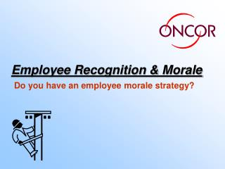 Employee Recognition  Morale
