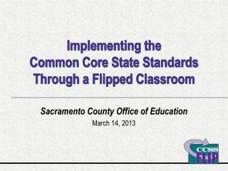 Implementing the Common Core State Standards Through a Flipped Classroom
