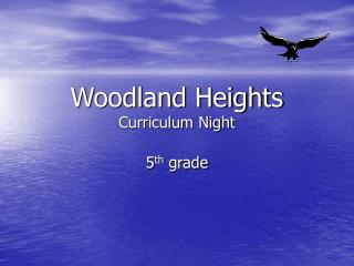 Woodland Heights Curriculum Night