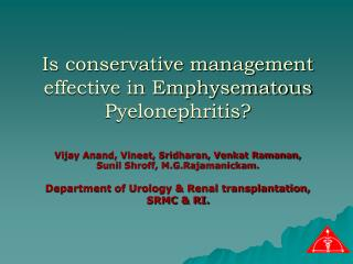 Is conservative management effective in Emphysematous Pyelonephritis